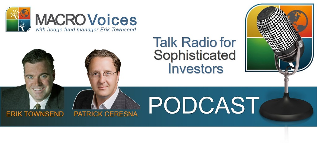 MacroVoices Podcast with Hedge Fund Manager Erik Townsend
